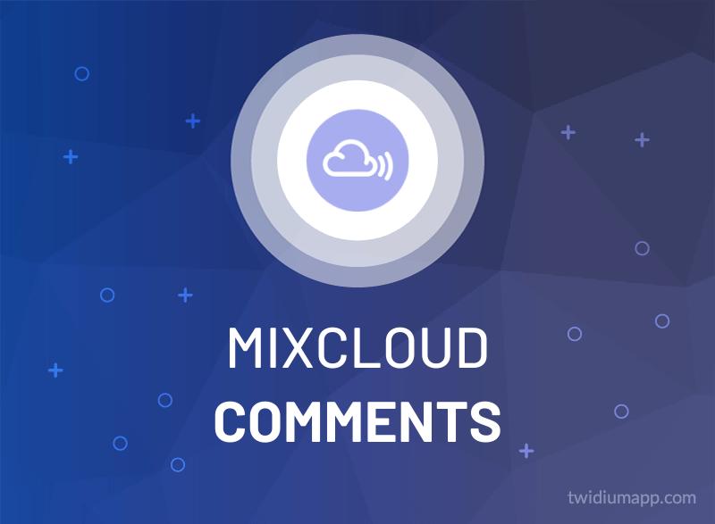 Buy Mixcloud Comments (Custom)